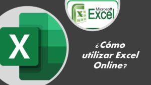 cómo utilizar Excel online